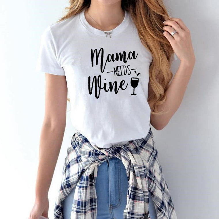 Chic Mama NEEDS Wine Tee
