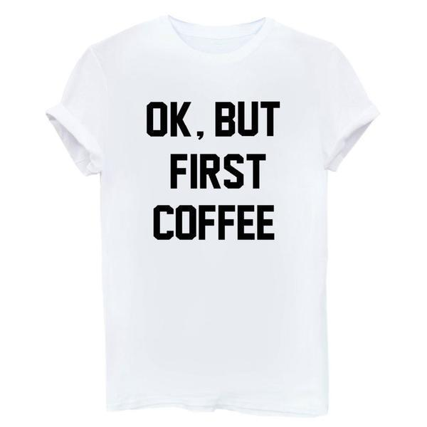 Labor Day Sale - OK, But First COFFEE