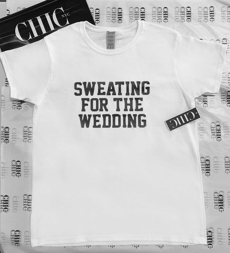 Sweating for the Wedding Famous Tee - Black, White or Gray