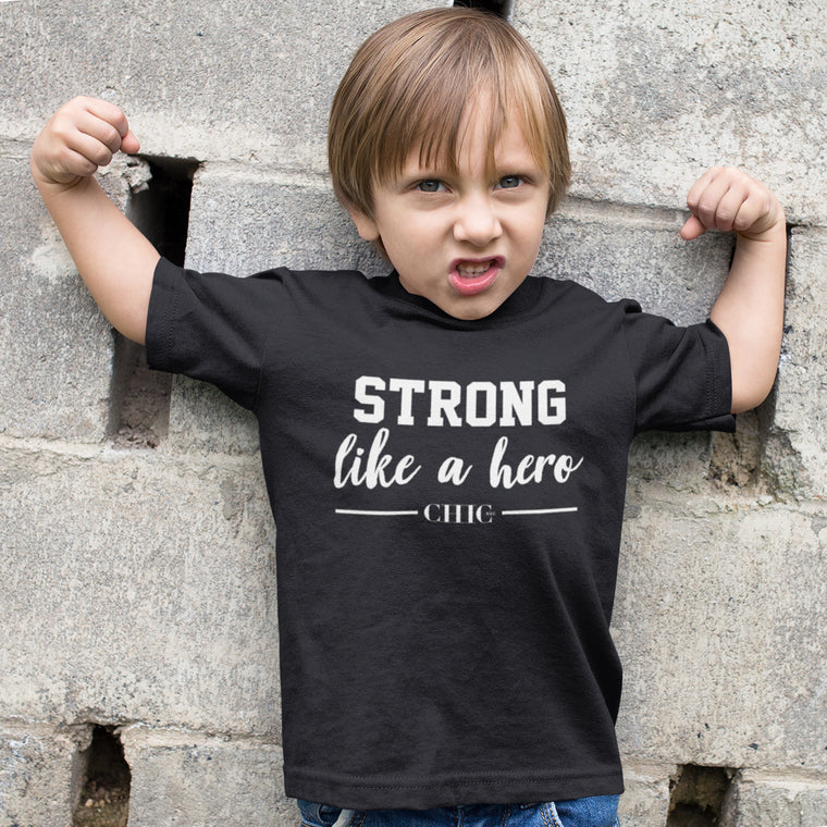 Strong Like A Hero T-Shirt