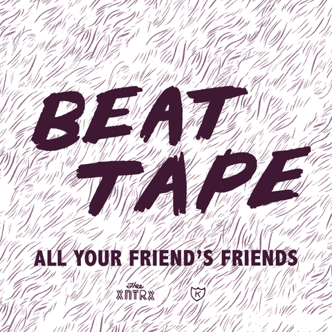 All Your Friend's Friends Beat Tape (KDR008)