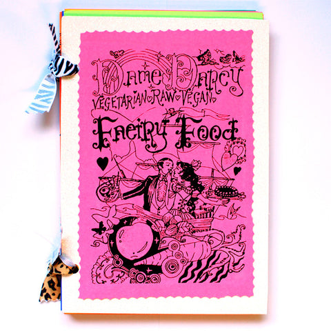 Faeiry Food: Vegetarian, Raw, and Vegan Cook Book