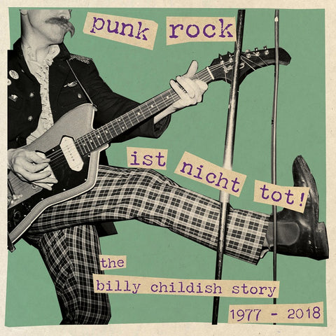Punk Rock Ist nicht tot! The Billy Childish Story 1977-2018 (Damaged Goods) TRIPLE LP compilation
