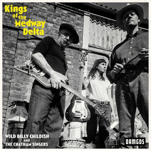 Kings of the Medway Delta (Damaged Goods) LP
