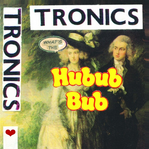 What's The Hubub Bub LP (M'lady's)