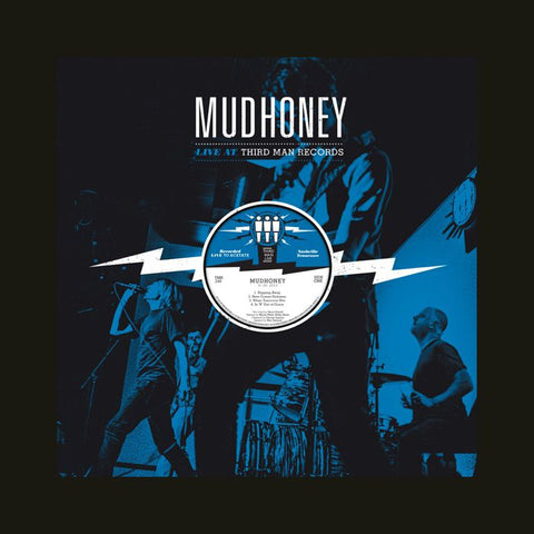 Mudhoney: Live at Third Man Records LP (Third Man Records)