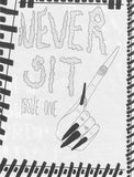 Never Sit Zine