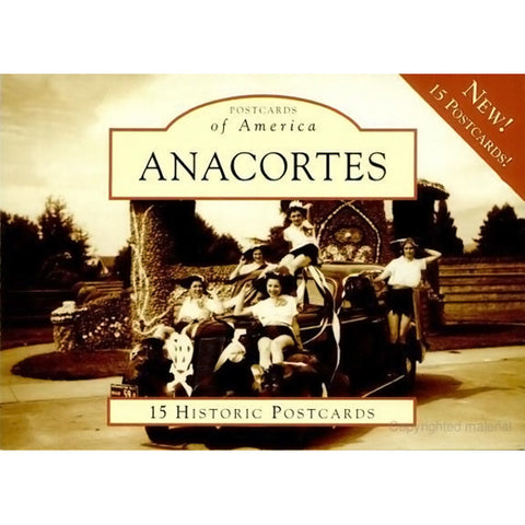 Postcards of America: Anacortes (Arcadia Publishing)