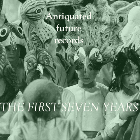 The First Seven Years (Antiquated Future) CS