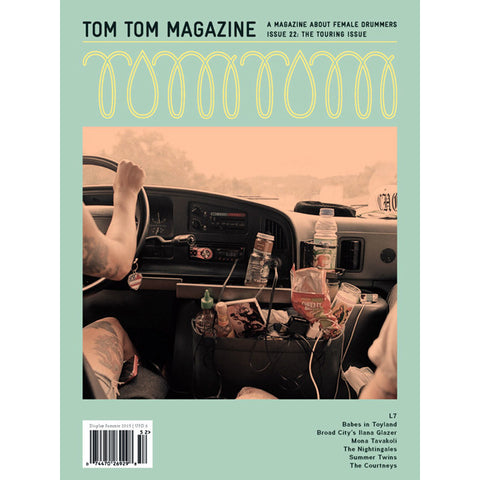 Issue #22: The Touring Issue