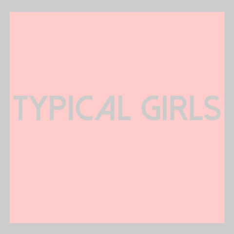 Typical Girls Volume One compilation LP (Emotional Response)