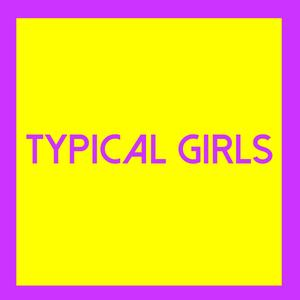 Typical Girls Volume Three compilation LP (Emotional Response)