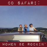 CD Safari: Women Be Rockin'!