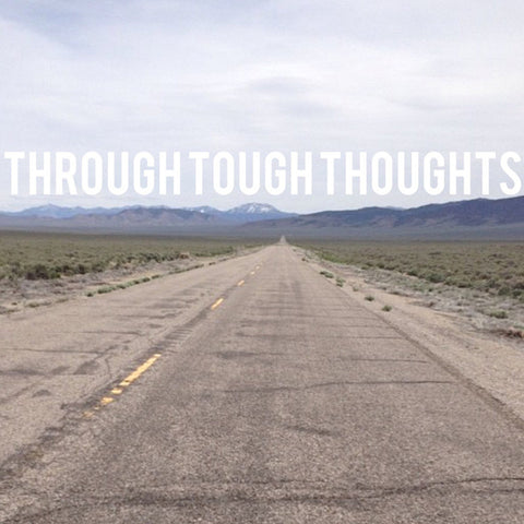 Through Tough Thoughts CS + Download (Antiquated Future)