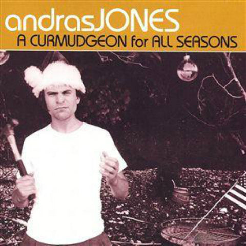 A Curmudgeon for All Seasons CD