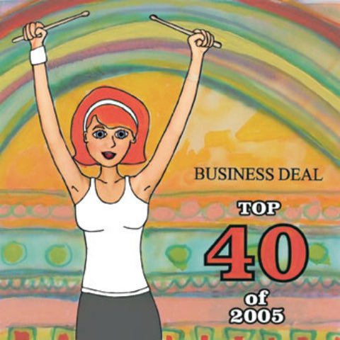 Business Deal Top 40 of 2005 CD