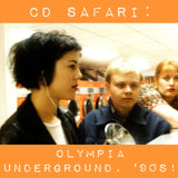 CD Safari: Olympia Underground, '90s!