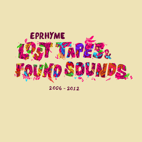 Lost Tapes & Found Sounds: 2006-2012 [KDR004]