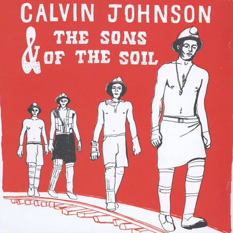 Calvin Johnson & The Sons Of The Soil (KLP180)