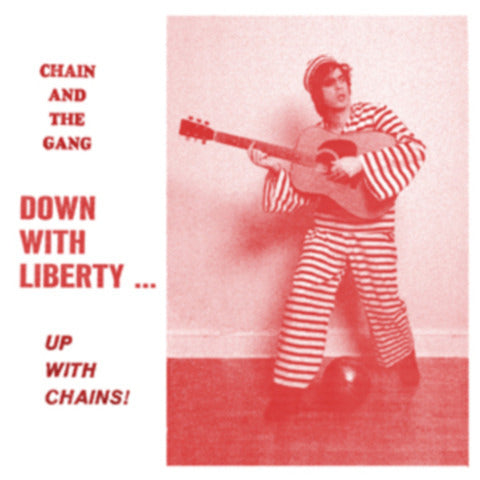 Down With Liberty . . . Up With Chains! (KLP203)
