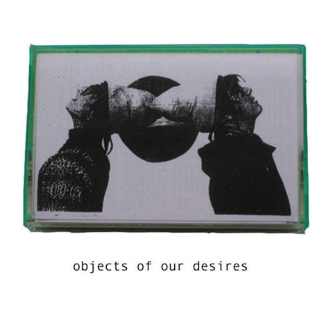 Objects of Our Desires CS