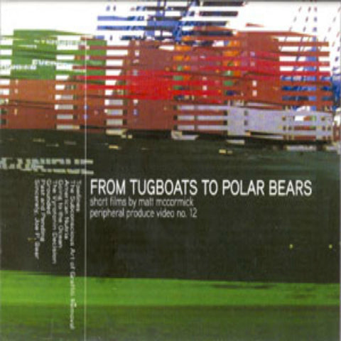 From Tugboats to Polar Bears DVD