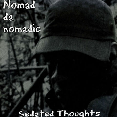 Sedated Thoughts LP