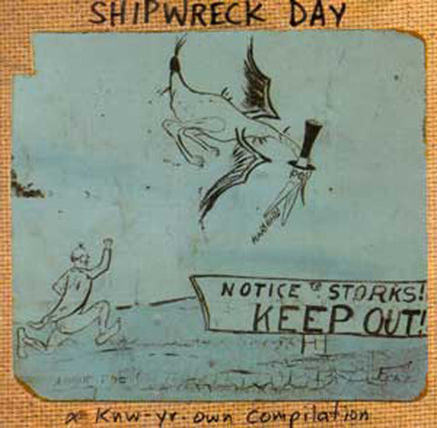 Shipwreck Day - A Knw Yr Own Compilation CD