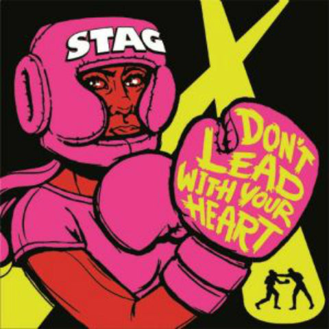 Stag- Don't Lead With Your Heart 7''
