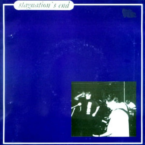 Stagnation's End LP