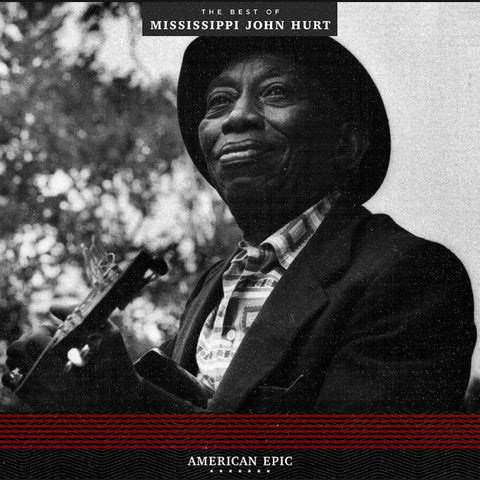 American Epic: The Best of Mississippi John Hurt (Third Man Records) LP