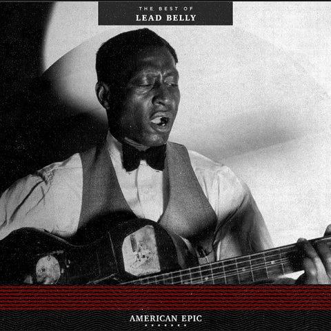 American Epic: The Best of Lead Belly (Third Man Records) LP