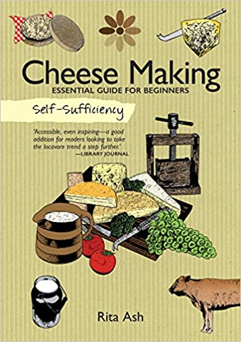 Self Sufficiency: Cheesemaking [variant_title] - Logan Malloch
