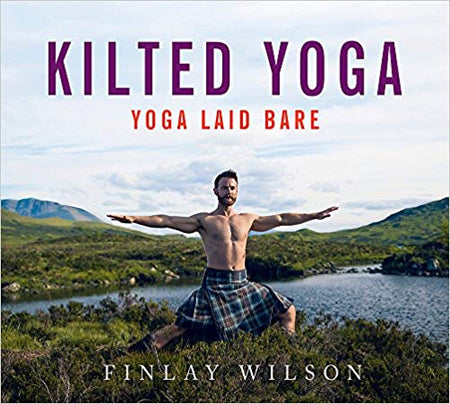 Kilted Yoga (Yoga Laid Bare) [variant_title] - Logan Malloch