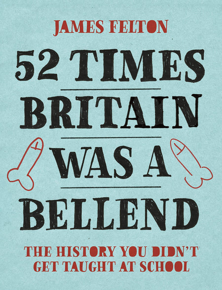 52 Times Britain Was A Bellend [variant_title] - Logan Malloch