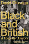 BLACK AND BRITISH: A FORGOTTEN HISTORY [variant_title] - Logan Malloch