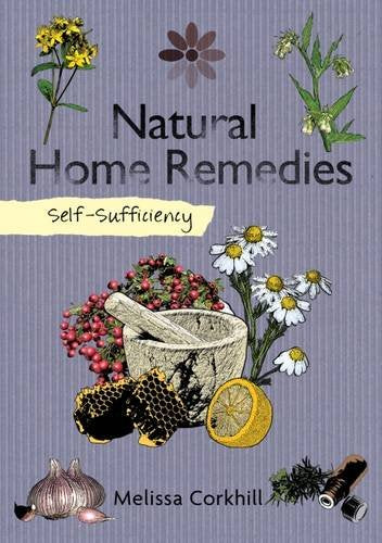 Self Sufficiency: Natural Home Remedies [variant_title] - Logan Malloch