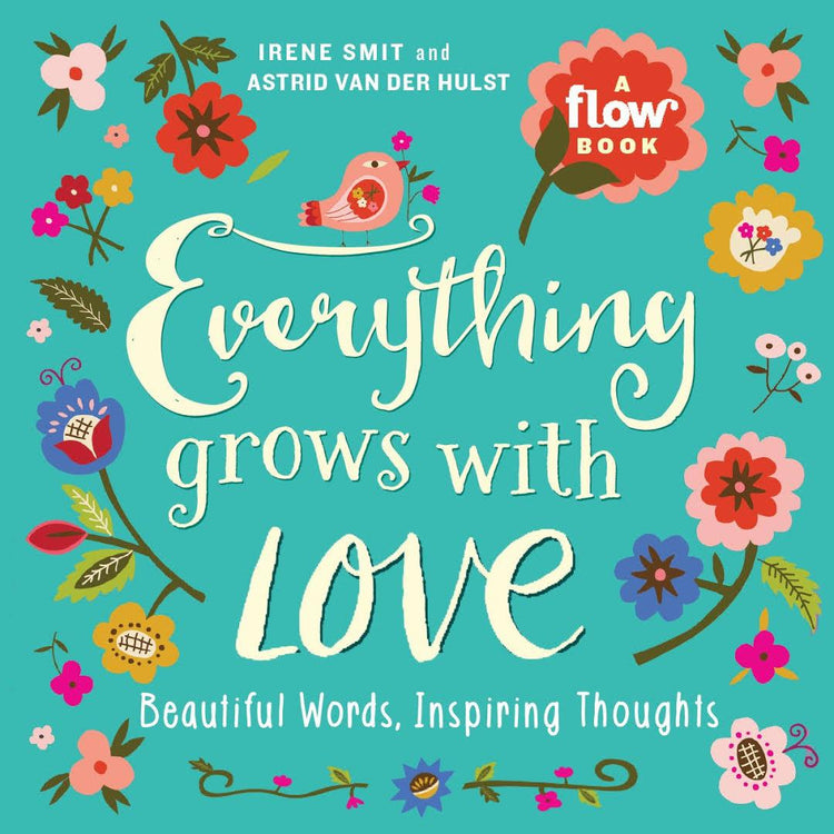 Everything grows with Love [variant_title] - Logan Malloch