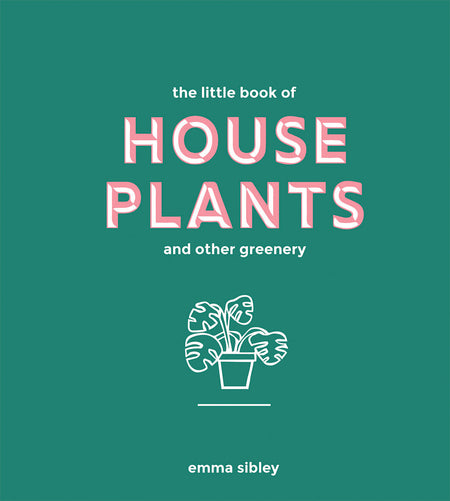 Little Book Of House Plants And Other Greenery [variant_title] - Logan Malloch