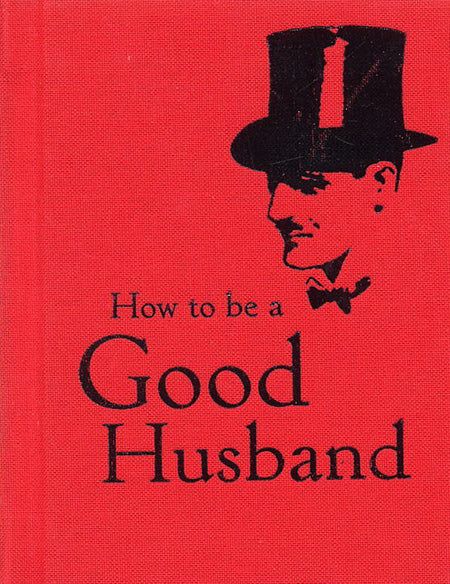 How to be a Good Husband [variant_title] - Logan Malloch