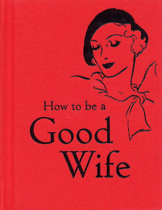 How to be a Good Wife [variant_title] - Logan Malloch