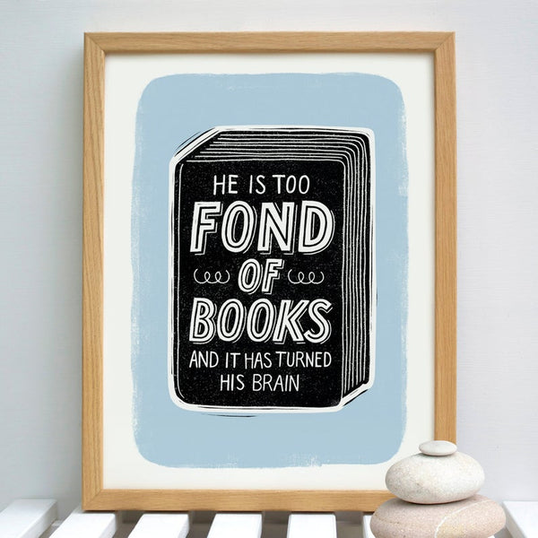 He's Too Fond of Books Print [variant_title] - Logan Malloch