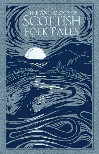 Anthology of Scottish Folk Tales