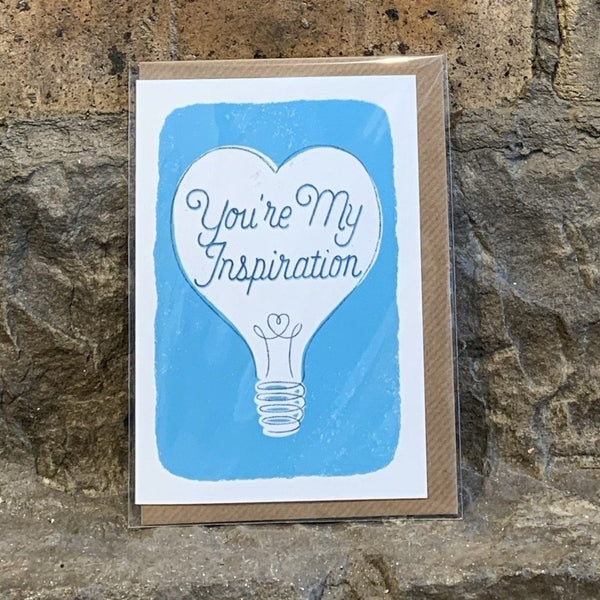 You're My Inspiration Card [variant_title] - Logan Malloch