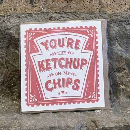 Ketchup on my Chips Card
