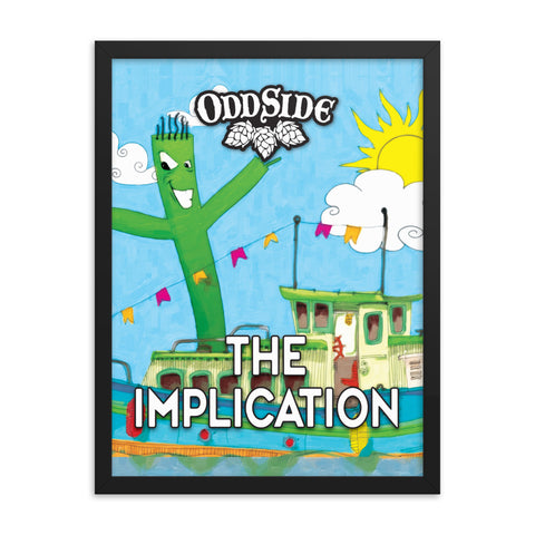 The Implication - Framed poster