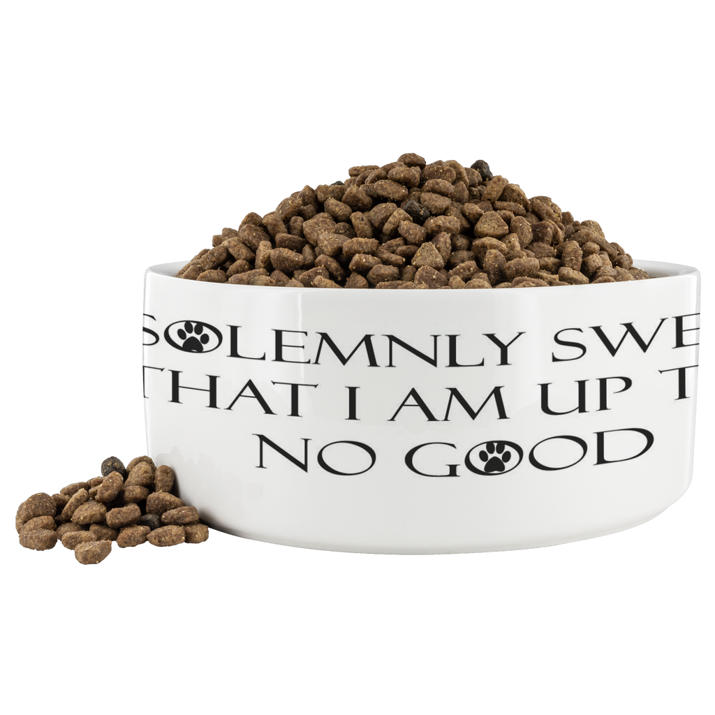 I solemnly swear that I am up to no good pet bowl. All proceeds go to support rescue animals.