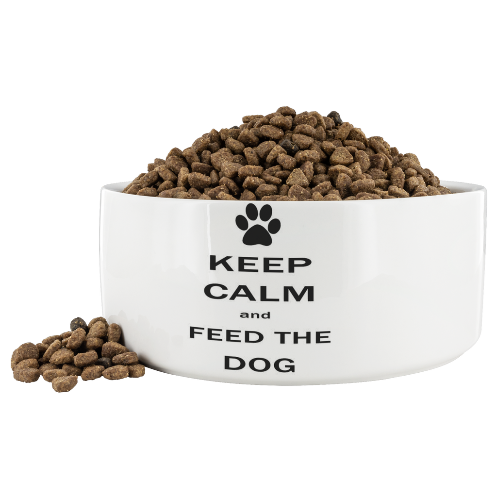 Keep calm and feed the dog pet bowl. All proceeds go to support rescue animals.