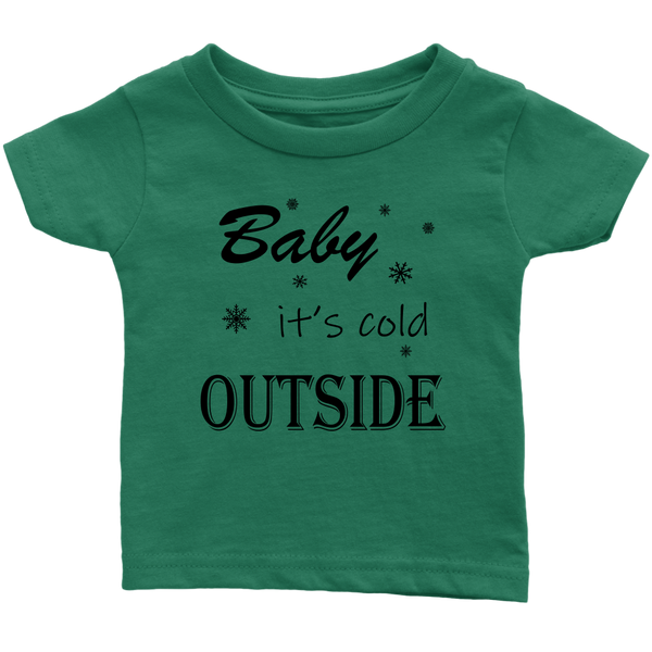 Baby It's Cold Outside Infant and Toddler Tshirt, Long Sleeve Baby Bodysuit