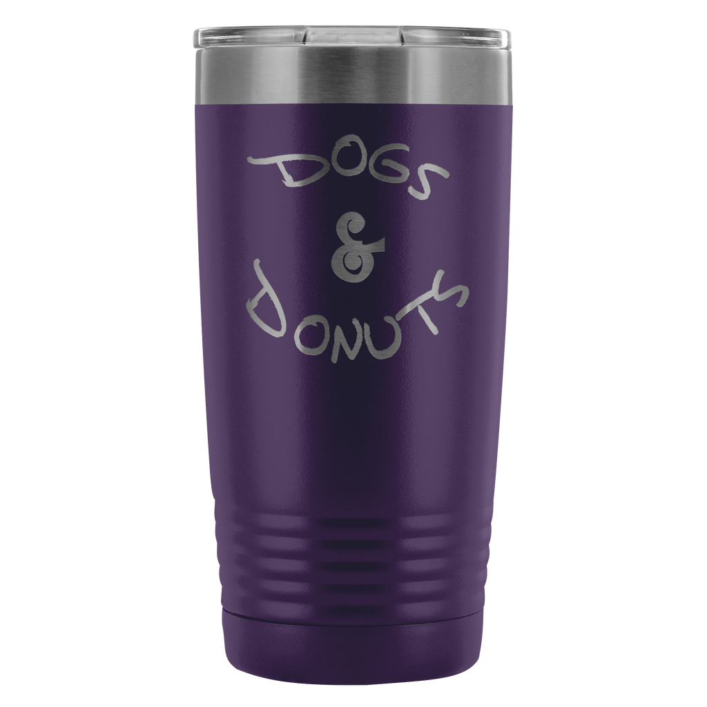Dogs and donuts. 20oz Tumbler